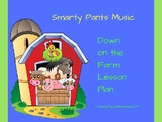 """""""Down On The Farm"""" Music Circle Lesson Plan"""