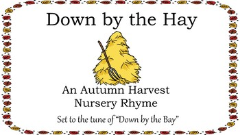 """""""Down by the Hay"""" Autumn Harvest Themed Book for Phonological Awareness"""