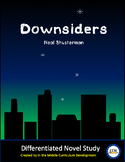 """Downsiders"" Novel Study"