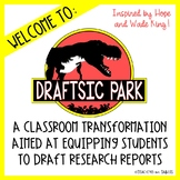 """""""Draftsic Park"""" Classroom Transformation for Research Writing!"""