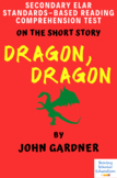 """""""Dragon, Dragon"""" by John Gardner Multiple-Choice Reading C"""