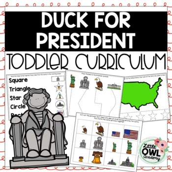 """Duck for President"" Toddler Curriculum"