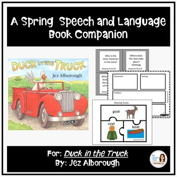 """""""Duck in the Truck"""" by: Jez Alborough Speech and Language"""