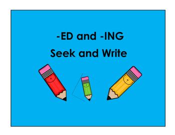 -ED and -ING Seek and Write