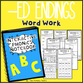 -ED endings word work - Phonics Interactive Notebook
