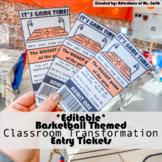 *EDITABLE* Basketball Themed Entry Tickets