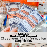 *EDITABLE* Basketball Themed Entry Tickets