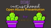 *EDITABLE* Cactus-Themed Slide Show Presentation for Open House/Curriculum Night