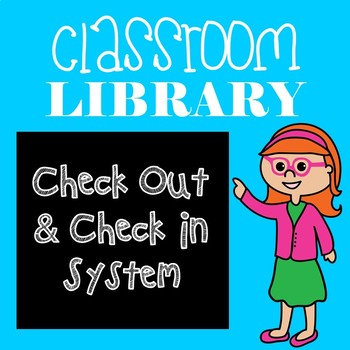 editable classroom library checkout system by juliana grace tpt