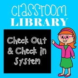 *EDITABLE* Classroom Library Checkout System
