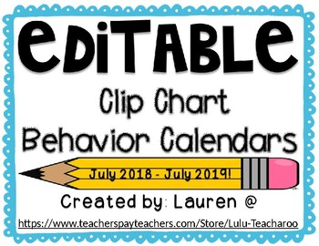 {EDITABLE} Clip Chart Behavior Calendars June 2017-July 2018