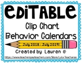 {EDITABLE} Clip Chart Behavior Calendars July 2018-July 2019