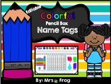 ***EDITABLE*** Colorful Pencil Box Name Tags