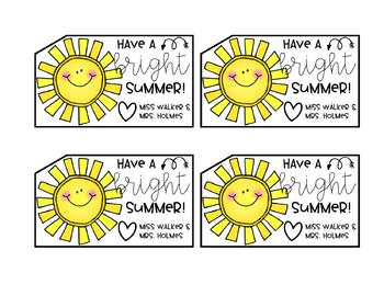 "*EDITABLE* End of Year Gift Tags ""Have a BRIGHT Summer"""