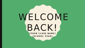 [EDITABLE] First Day of School Powerpoint