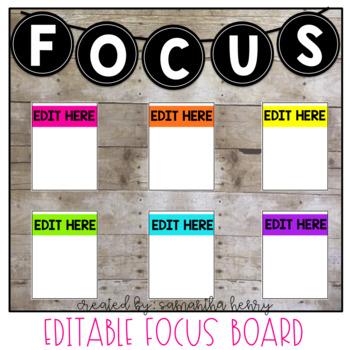 *EDITABLE* Focus Board