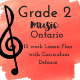 Grade 2 *MUSIC* Lesson Plans first 12 weeks