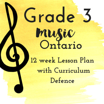 Grade 3 *MUSIC* Lesson Plans first 12 weeks