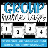 [EDITABLE] Group Name Tags