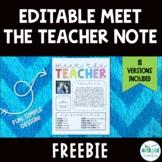 *FREEBIE* Editable Meet the Teacher Note