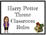 EDITABLE Middle School Classroom Rules (Harry Potter Theme)