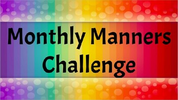 {EDITABLE} Monthly Manners Challenge