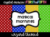 *EDITABLE* Morning Meeting Slide Template - Wizard Themed