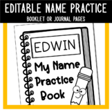 *EDITABLE* Name Practice Book OR Journal Pages