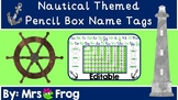 ***EDITABLE*** Nautical Themed Pencil Box Name Tags