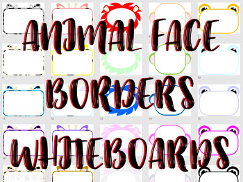 *EDITABLE PPT* 130 PAGES * Animal Face Borders/Whiteboards/Activity Mats! V3
