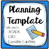 *EDITABLE* Planning Template //ACARA // EYLF // TEFL // Executive Functions //