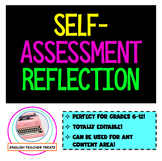 *EDITABLE* Self-Assessment Reflection! Great for ANY Content Area, Grades 6-12!