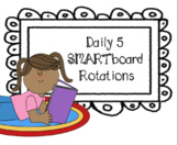 **EDITABLE** SmartBoard Daily 5 Rotations
