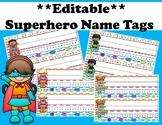 **EDITABLE** Superhero Name Tags