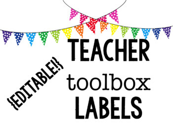 {EDITABLE} Teacher Toolbox Labels