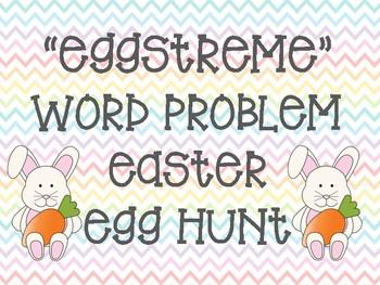 """""""EGGtreme"""" Word Problem Easter Egg Hunt"""