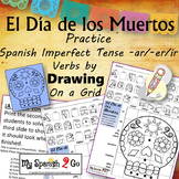 ¡EL DIA DE LOS MUERTOS!  SPANISH IMPERFECT TENSE -AR/-ER/-IR VERBS Draw on Grid