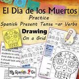 ¡EL DIA DE LOS MUERTOS!  SPANISH PRESENT TENSE -AR VERBS Draw on Grid