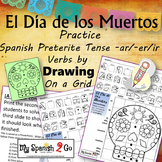 DAY OF THE DEAD SPANISH PRETERITE -AR/-ER/-IR VERBS Draw on Grid