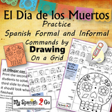 ¡EL DIA DE LOS MUERTOS!  SPANISH REGULAR COMMANDS Draw on Grid