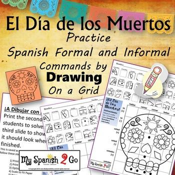 ¡EL DIA DE LOS MUERTOS!  SPANISH REGULAR COMMANDS Draw on Grid