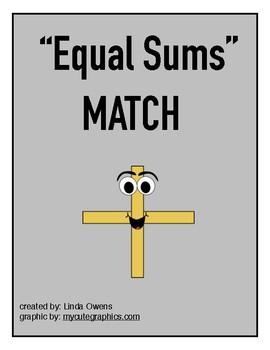 """EQUAL SUMS MATCH"""