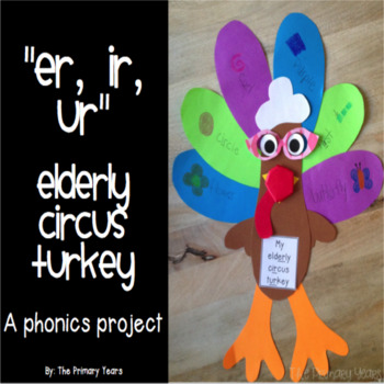 """ER, IR, UR"" Word Work Craftivity - A Phonics Project"