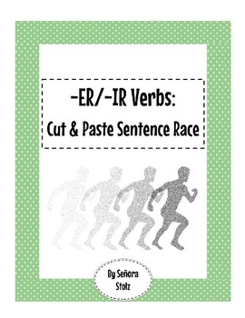 -ER/IR Verb Cut & Paste Sentence Race