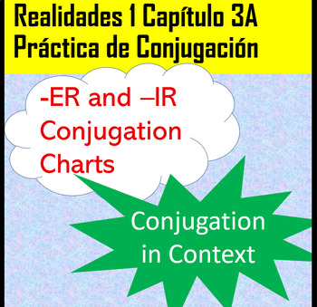 -ER/-IR an -AR Verb Conjugation Practice Realidades 1 Chapter 3A