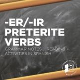 -ER and -IR Preterite Regular notes w/ reading + activity