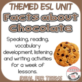 History of Chocolate ESL/ELL Unit Listening, Vocabulary and Writing Activities