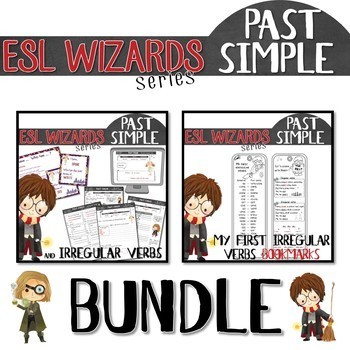 """ESL wizards"" BUNDLE – PAST Irregular verbs, activities, game, bookmark"