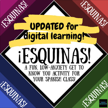 ¡ESQUINAS! A fun, low-anxiety get to know you activity for your Spanish class