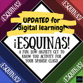 ¡ESQUINAS! A fun, low-anxiety get to know you activity for